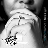 Together Forever by Christon Gray