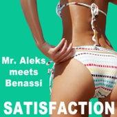 Satisfaction (2018 Remixes) di Mr. Aleks Meets Benassi