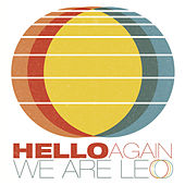 Hello Again by We Are Leo