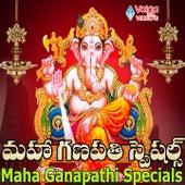 Maha Ganapathi Specials by Various Artists