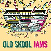 Old Skool Jams de Various Artists