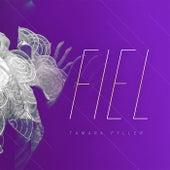 Fiel by Tamara Pyller