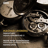Magnus Lindberg: Tempus fugit & Violin Concerto No. 2 by Various Artists