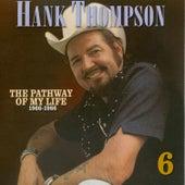 Pathway of My Life 1966 - 1986, Part 6 of 8 von Hank Thompson