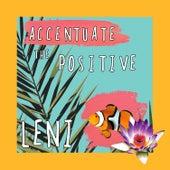 Accentuate the Positive von Leni