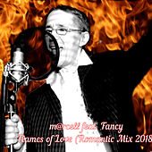 Flames of Love (Romantic Mix 2018) by M@rcell