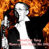 Flames of Love (Radio Mix 2018) by M@rcell