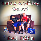 Tattoos & Whiskey by Red Toxin