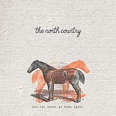 You Can Never Go Home Again de The North Country
