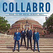 Road to the Royal Albert Hall by Collabro