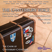The Canterbury Voice (Live) von The Choir of Canterbury Cathedral