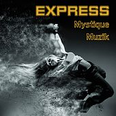 Express by Mystique