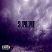 Supreme EP by Rayne Storm