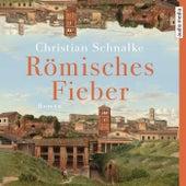 Römisches Fieber von Hans Jürgen Stockerl