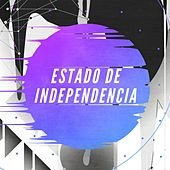 Estado de independencia by Various Artists
