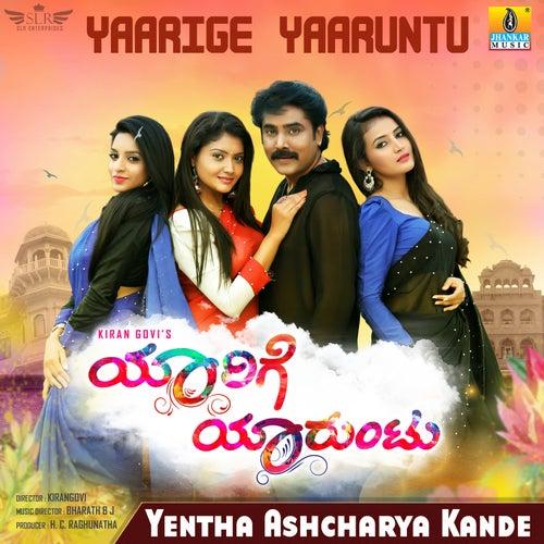 Yentha Ashcharya Kande (From