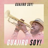 Guajiro soy! de Various Artists
