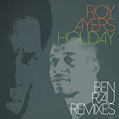 Holiday (Ben Rau Remixes) by Roy Ayers