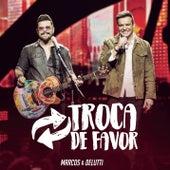 Troca de Favor (Ao Vivo) de Marcos & Belutti