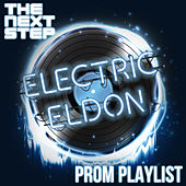 Electric Eldon's Prom Playlist by The Next Step