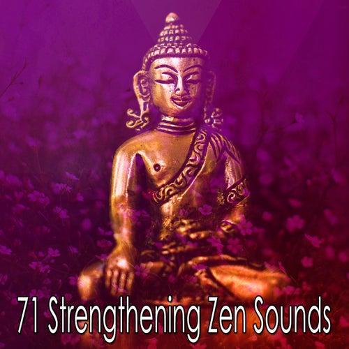 71 Strengthening Zen Sounds by Music For Meditation