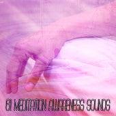 61 Meditation Awareness Sounds von Entspannungsmusik