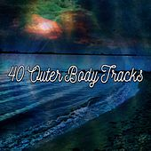 40 Outer Body Tracks von Massage Therapy Music