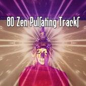 80 Zen Pulsating Tracks von Massage Therapy Music