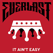 It Ain't Easy by Everlast