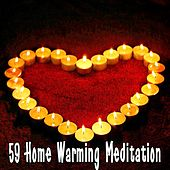 59 Home Warming Meditation de Nature Sounds Artists
