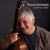 Touchstones - The Evolution of Fingerstyle Guitar by Laurence Juber