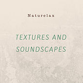 Textures and Soundscapes by Naturelax