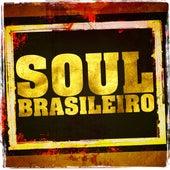 Soul Brasileiro by Various Artists
