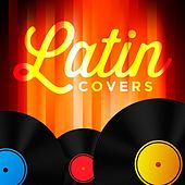 Latin Covers by Various Artists