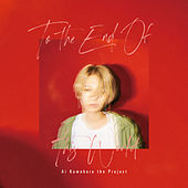 To The End Of This World by Ai Kuwabara The Project