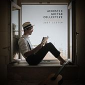 Just Listen by Acoustic Guitar Collective