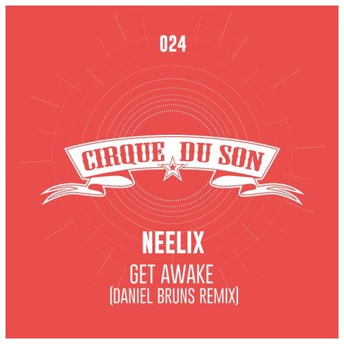Get Awake von Neelix