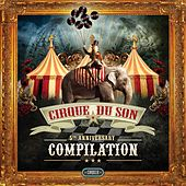 5th Anniversary Cirque du Son von Various Artists