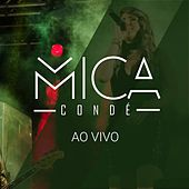 Mica Condé: Ao Vivo von Mica Condé