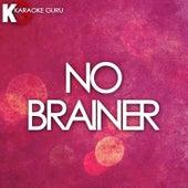 No Brainer (Originally Performed by DJ Khaled feat. Justin Bieber, Chance the Rapper & Quavo) de Karaoke Guru (1) BLOCKED