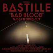 Bad Blood (The Extended Cut) de Bastille