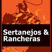 Sertanejos & Rancheras von Various Artists