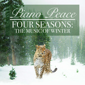 Four Seasons: The Music of Winter by Piano Peace