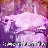 72 Auras For Peace And Sleep von Best Relaxing SPA Music