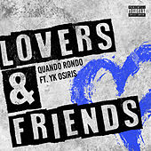 Lovers and Friends (feat. YK Osiris) by Quando Rondo