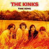 Time Song (Single Stereo Mix 2018 - Remaster) by The Kinks