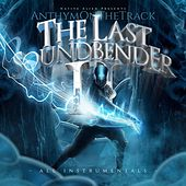 The Last Soundbender 2 by Various Artists