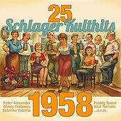 25 Schlager Kulthits: 1958 by Various Artists