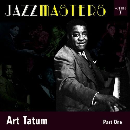 Jazzmasters Vol 7 - Art Tatum - Part 1 by Art Tatum