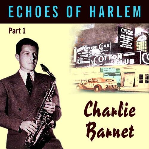 Echoes Of Harlem Vol 1 by Charlie Barnet